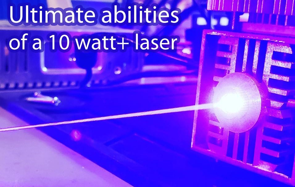 Ultimate abilities of 10 watt plus 445 nm laser by Endurance lasers