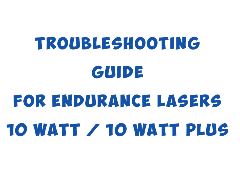 Troubleshooting for an Endurance lasers
